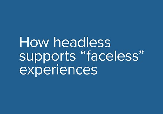 What is a headless CMS? Your 1-page guide to all things headless and